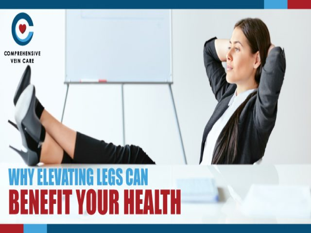 Why Elevating Legs Can Benefit Your Health !